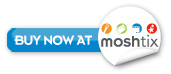 Buy now at Moshtix